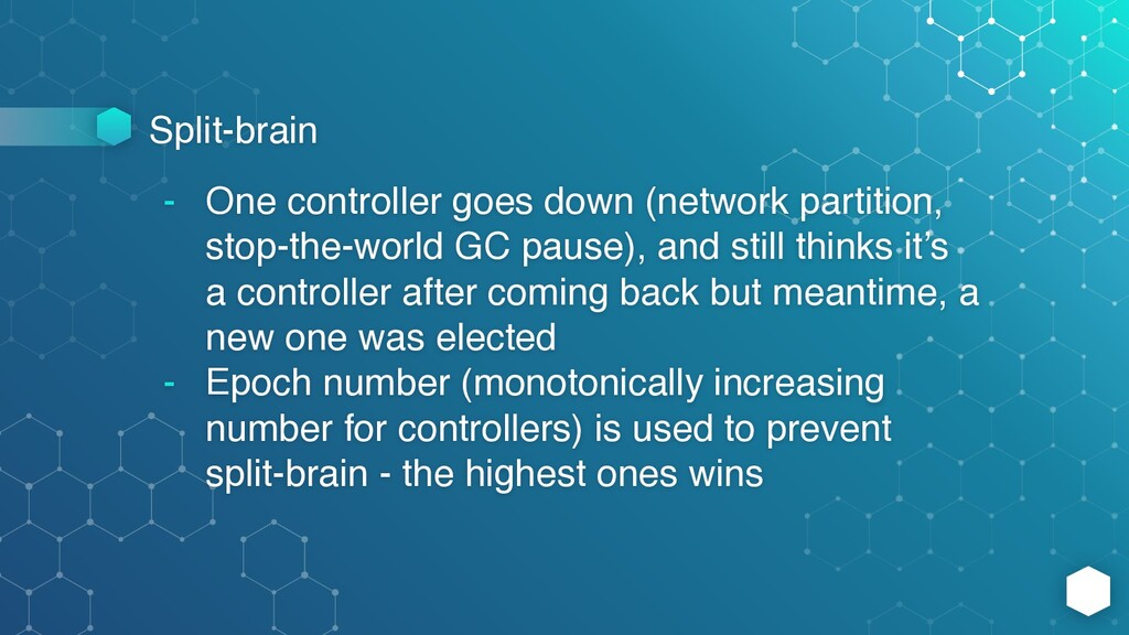 Split-brain - One controller goes down (network...
