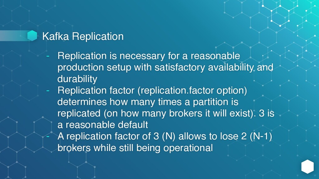 Kafka Replication - Replication is necessary fo...