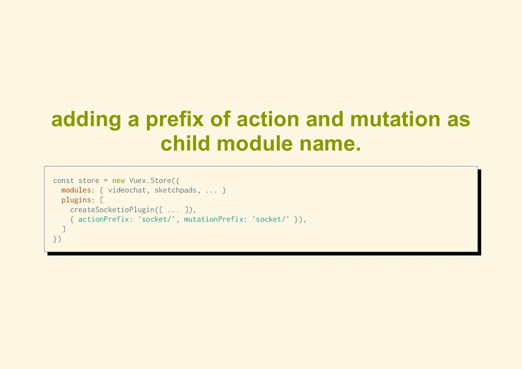adding a prefix of action and mutation as child...