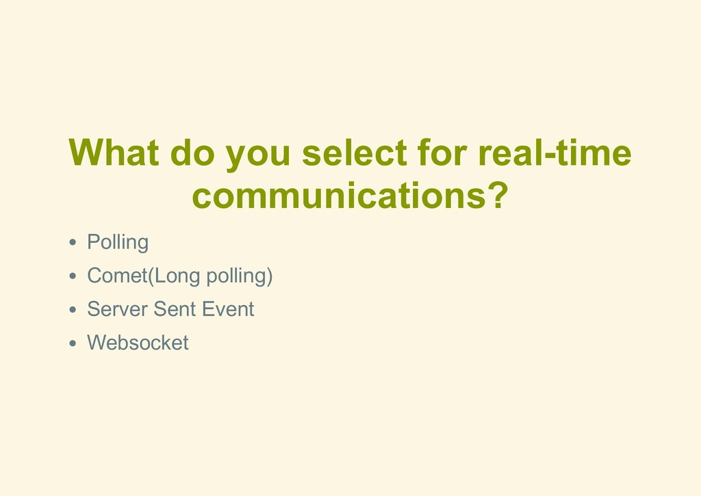 What do you select for real­time communications...