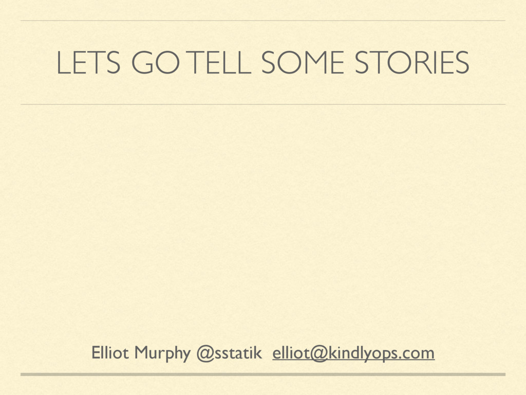 LETS GO TELL SOME STORIES Elliot Murphy @sstati...