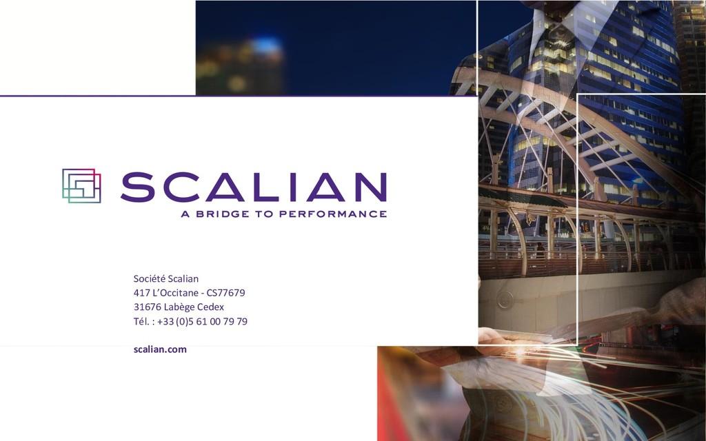 Société Scalian 417 L'Occitane - CS77679 31676 ...