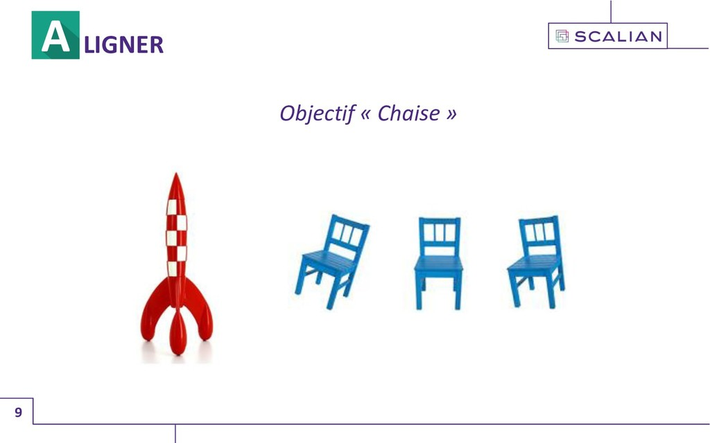 9 LIGNER Objectif « Chaise »