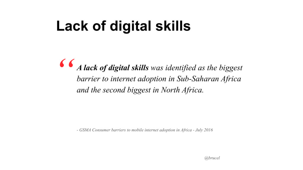 @brucel A lack of digital skills was identified...