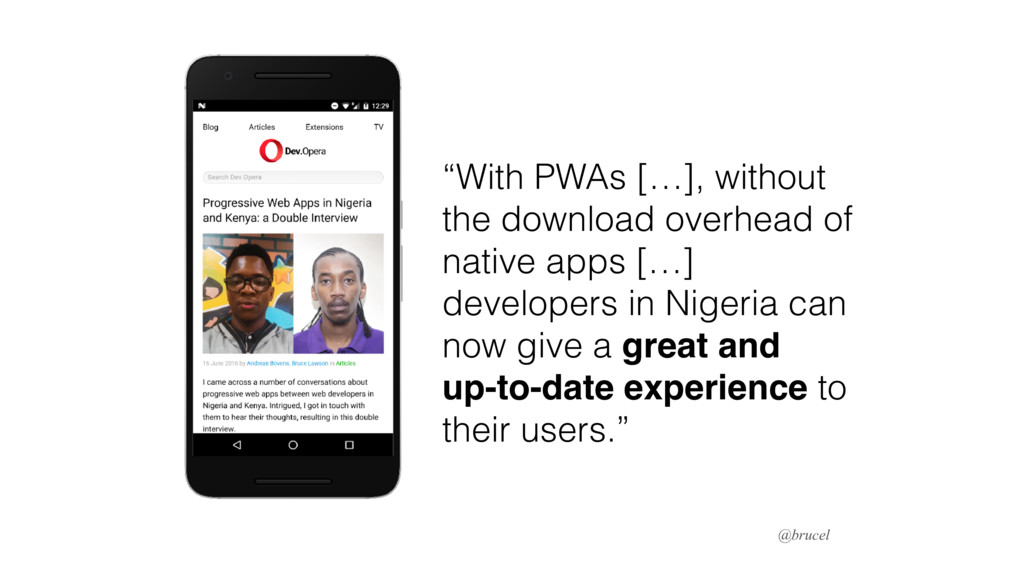 """With PWAs […], without the download overhead o..."