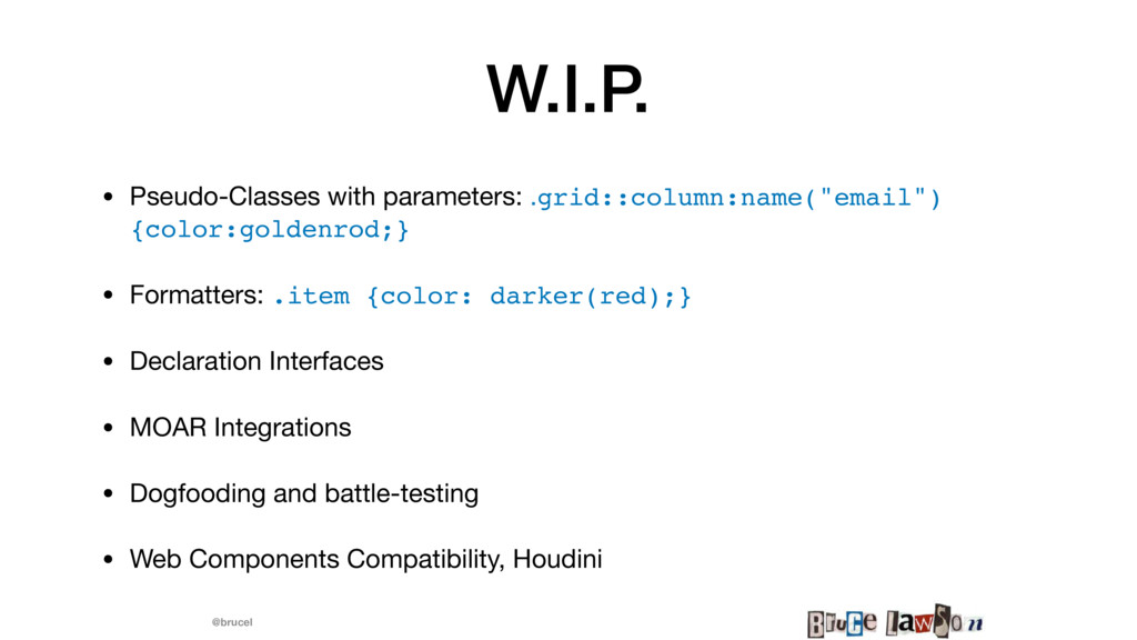 @brucel W.I.P. • Pseudo-Classes with parameters...
