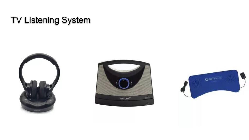 TV Listening System