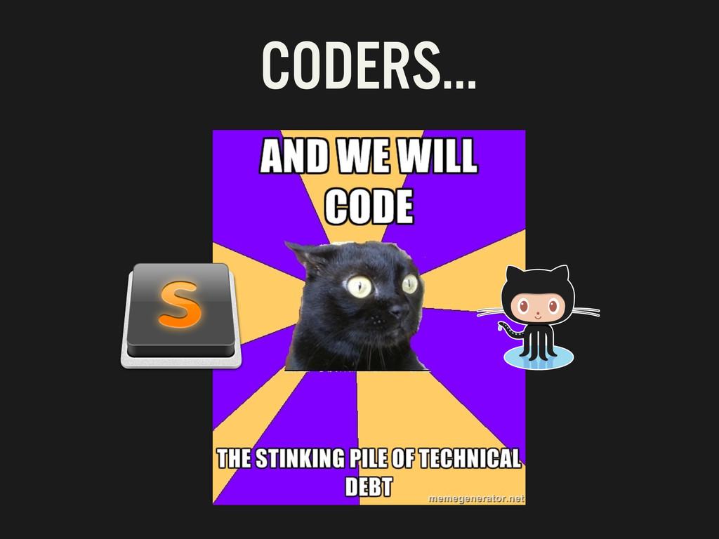 CODERS…