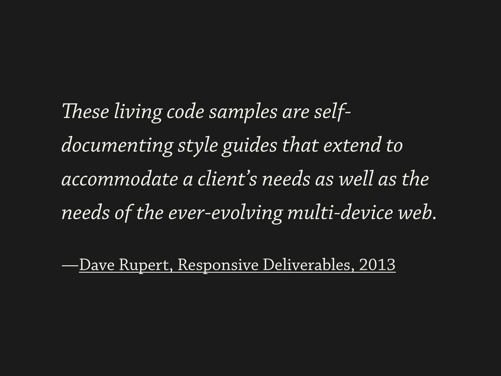 ! —Dave Rupert, Responsive Deliverables, 2013 T...