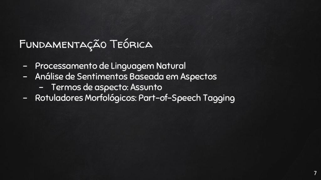 Fundamentação Teórica - Processamento de Lingua...