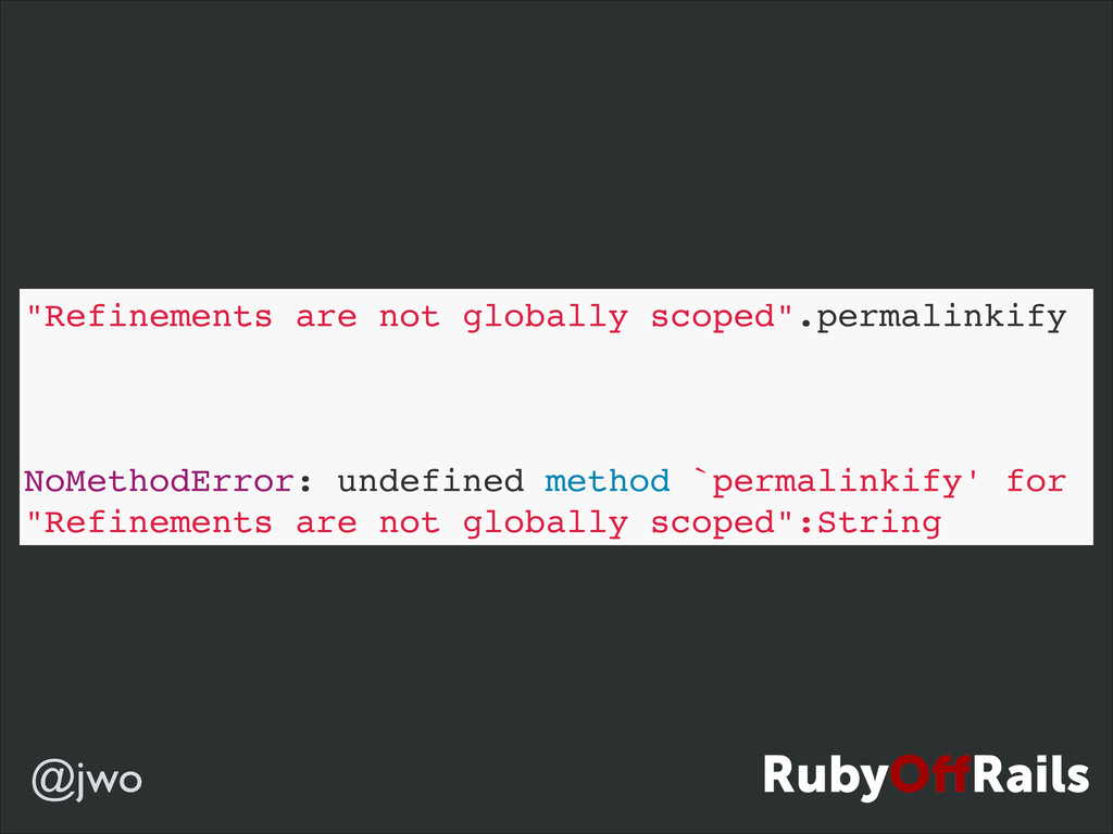 """@jwo """"Refinements are not globally scoped"""".perm..."""