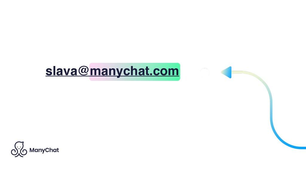 slava@manychat.com