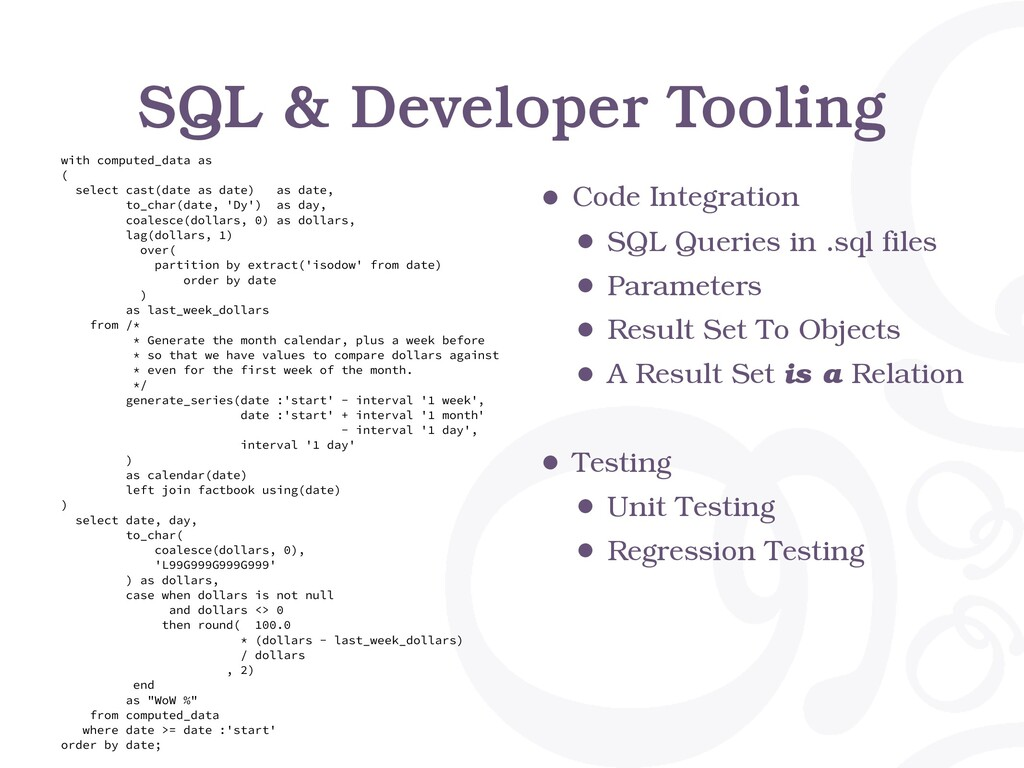 SQL & Developer Tooling with computed_data as (...