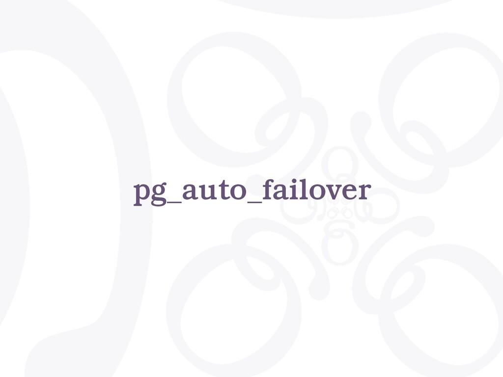 pg_auto_failover