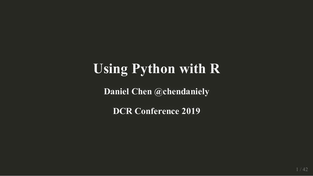 Using Python with R Using Python with R Daniel ...