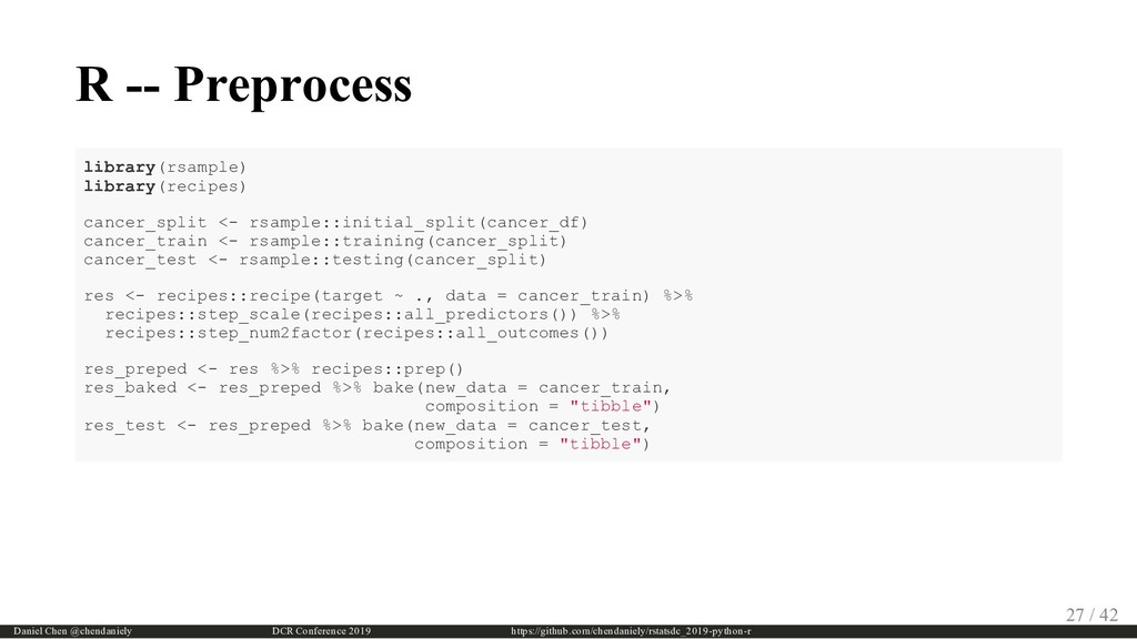 R -- Preprocess library(rsample) library(recipe...