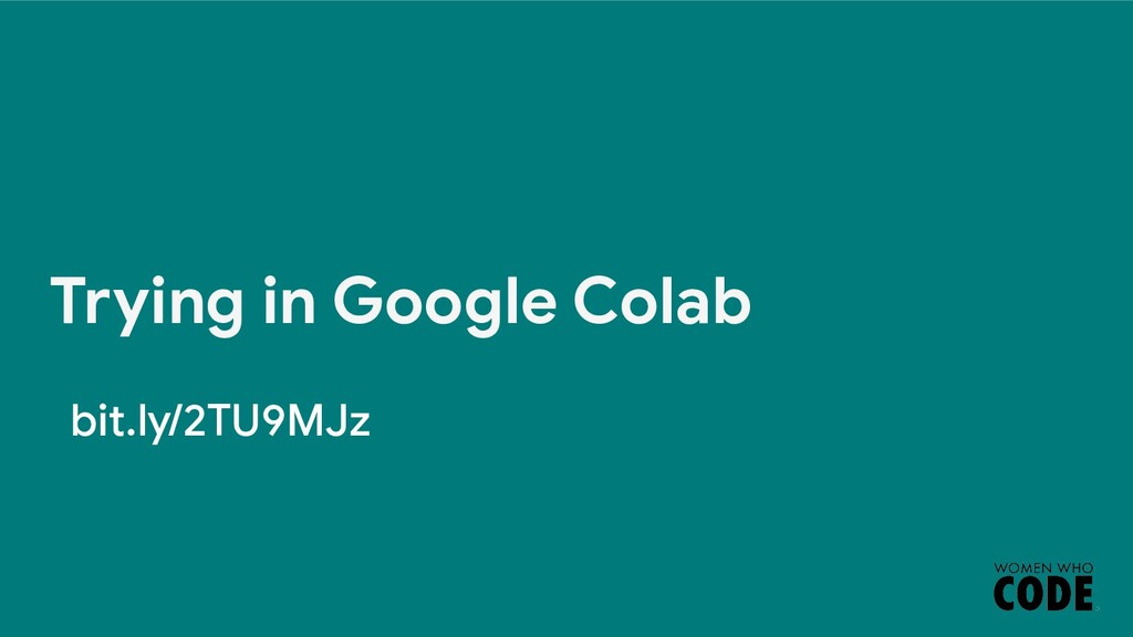 Trying in Google Colab bit.ly/2TU9MJz