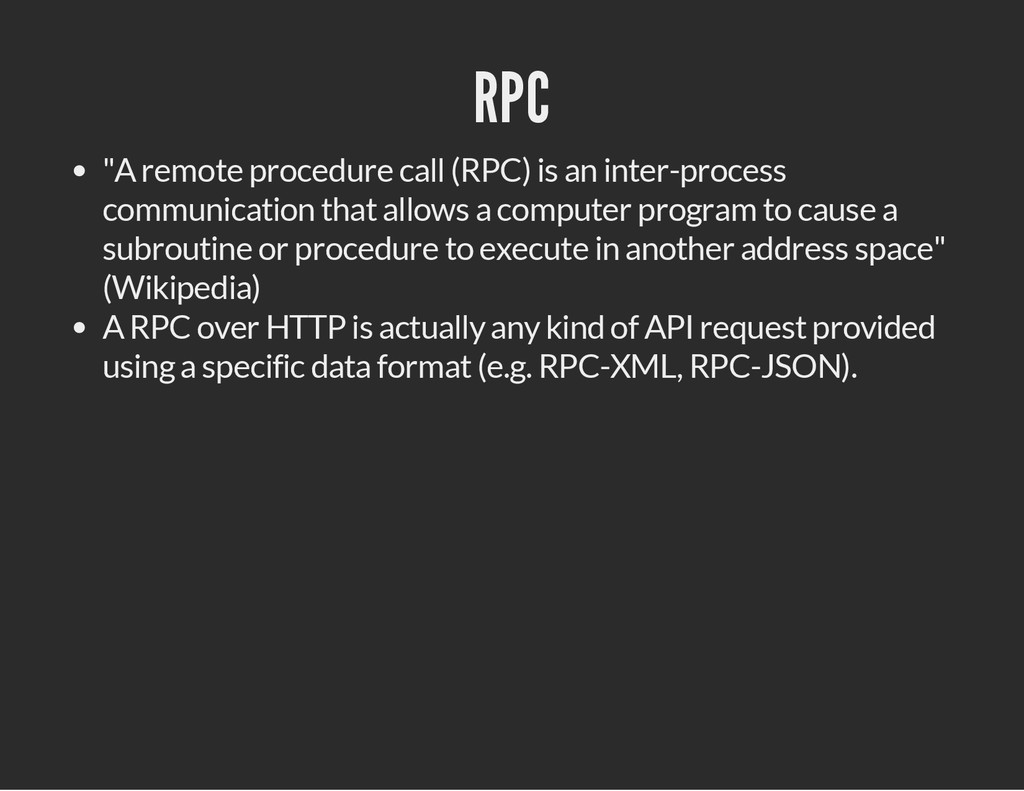 "RPC ""A remote procedure call (RPC) is an inter-..."