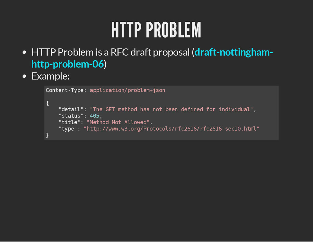 HTTP PROBLEM HTTP Problem is a RFC draft propos...