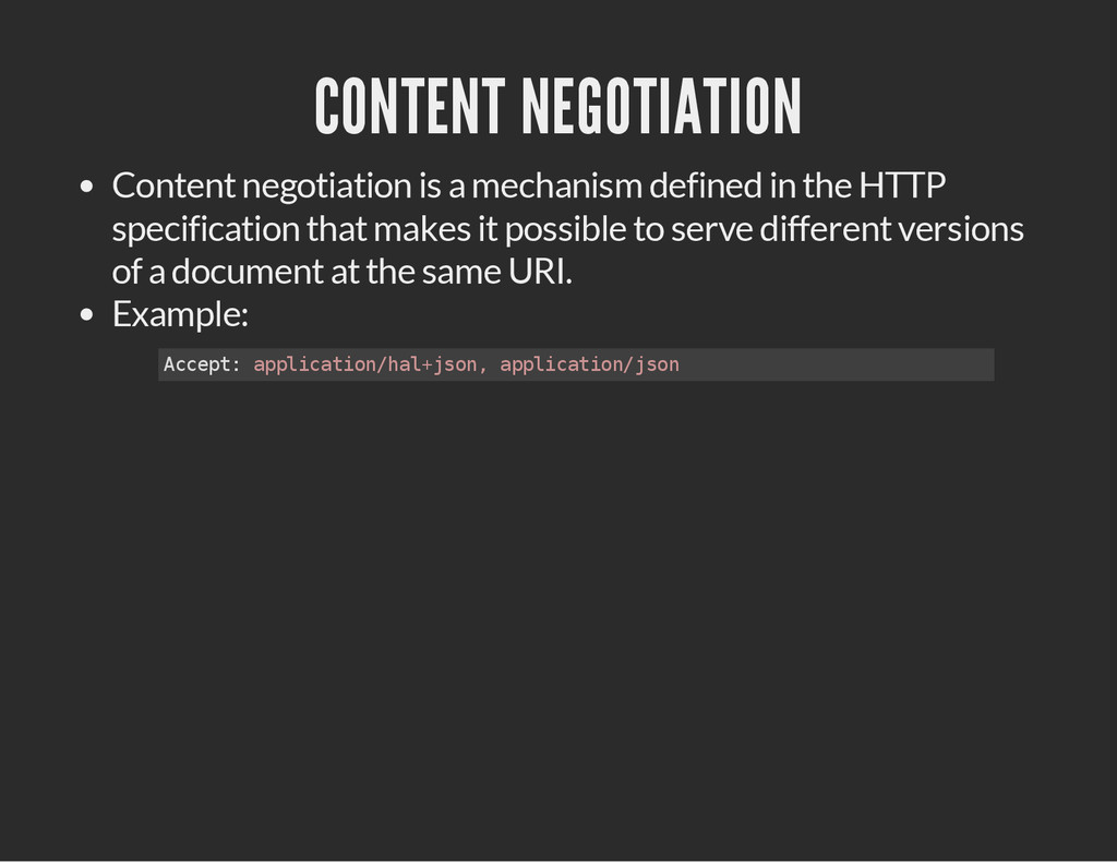 CONTENT NEGOTIATION Content negotiation is a me...