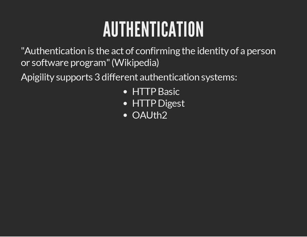 "AUTHENTICATION ""Authentication is the act of co..."