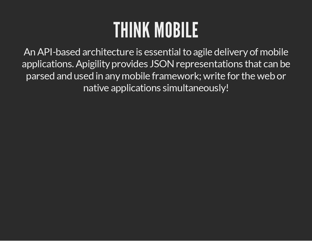 THINK MOBILE An API-based architecture is essen...