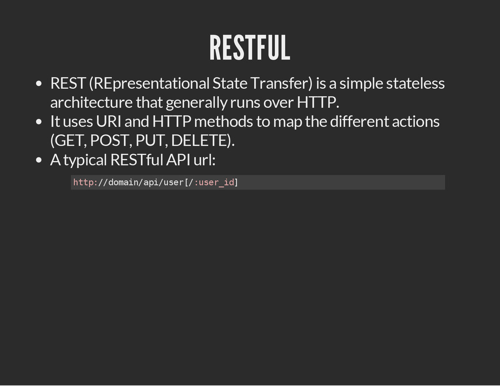 RESTFUL REST (REpresentational State Transfer) ...
