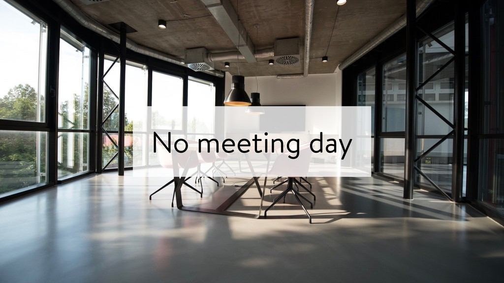 No meeting day