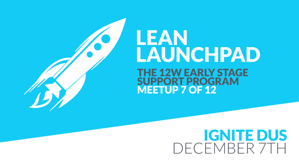LEAN LAUNCHPAD THE 12W EARLY STAGE SUPPORT PRO...