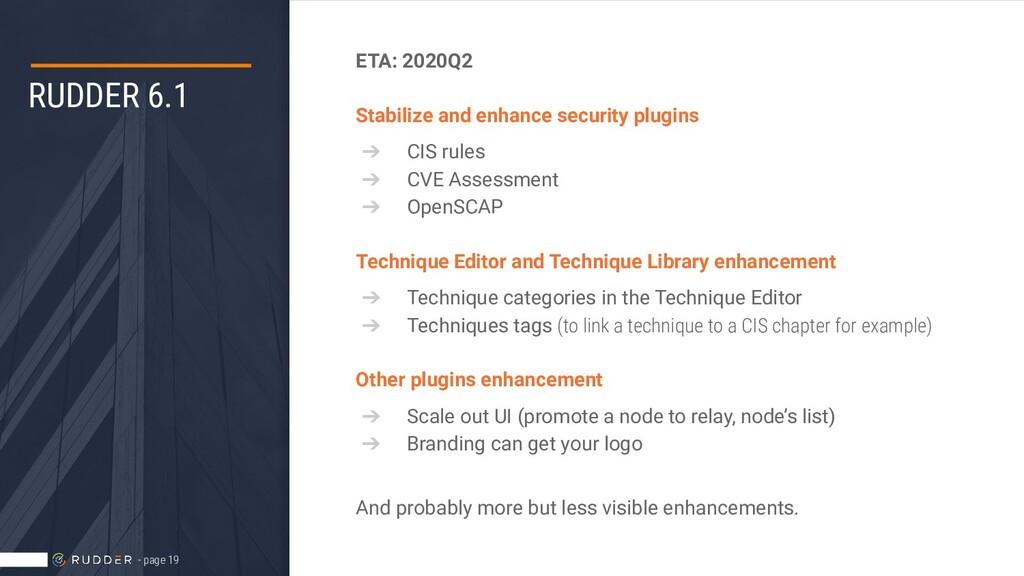 RUDDER 6.1 ETA: 2020Q2 Stabilize and enhance se...