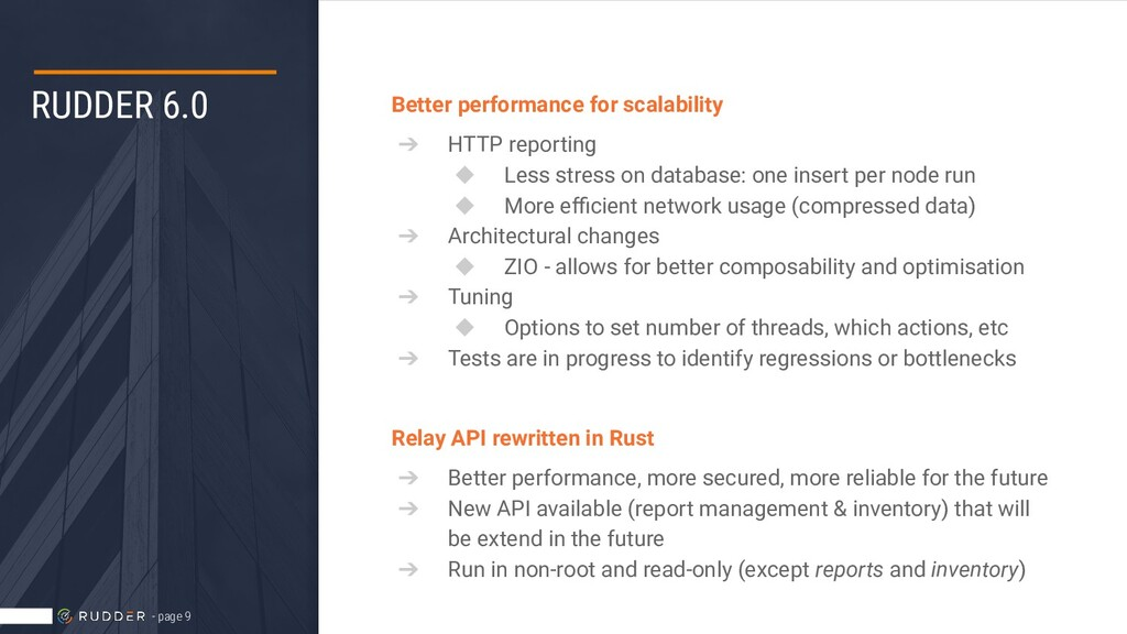 RUDDER 6.0 Better performance for scalability ➔...