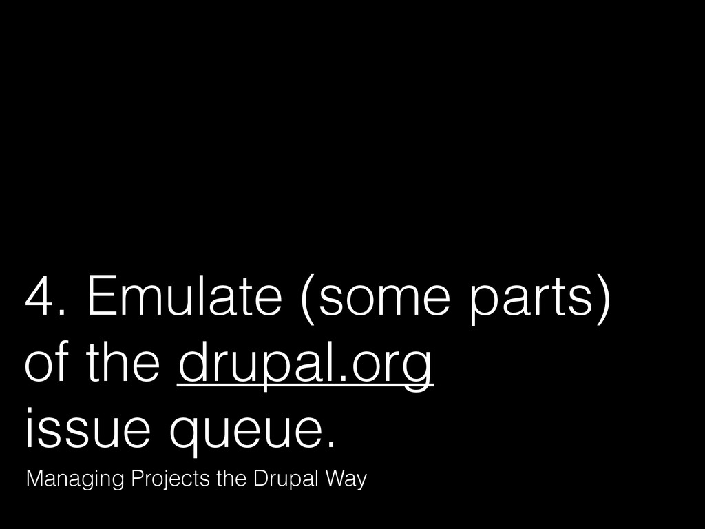 4. Emulate (some parts)