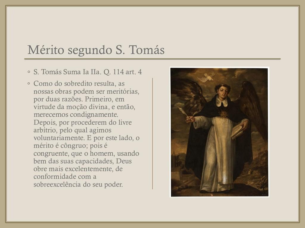 Mérito segundo S. Tomás ◦ S. Tomás Suma Ia IIa....