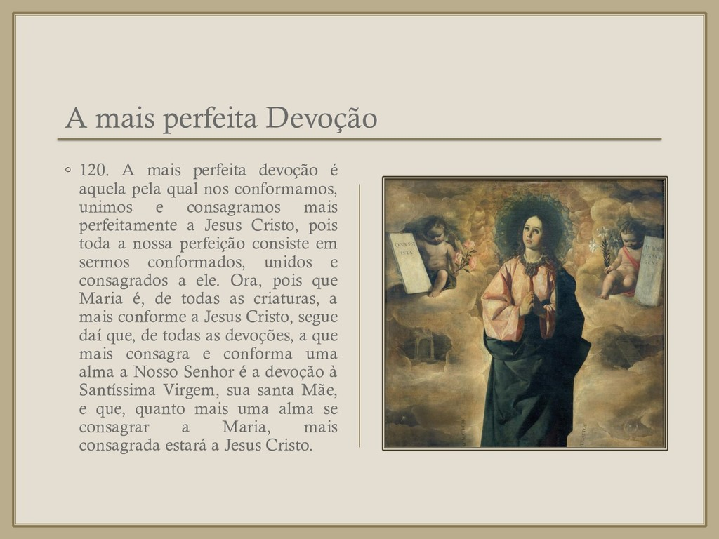 A mais perfeita Devoção ◦ 120. A mais perfeita ...
