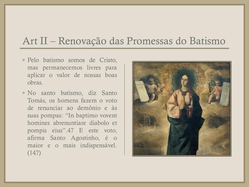 Art II – Renovação das Promessas do Batismo ◦ P...