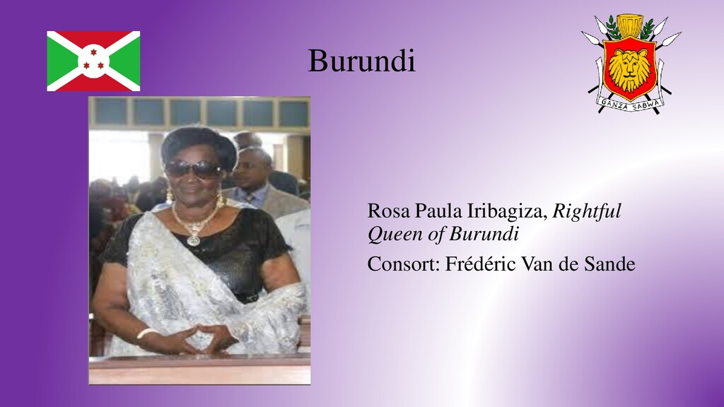 Burundi Rosa Paula Iribagiza, Rightful Queen of...