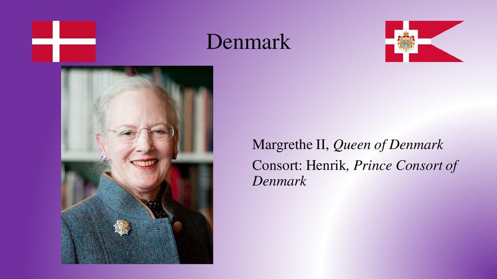 Denmark Margrethe II, Queen of Denmark Consort:...