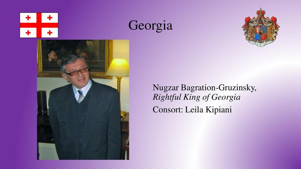 Georgia Nugzar Bagration-Gruzinsky, Rightful Ki...