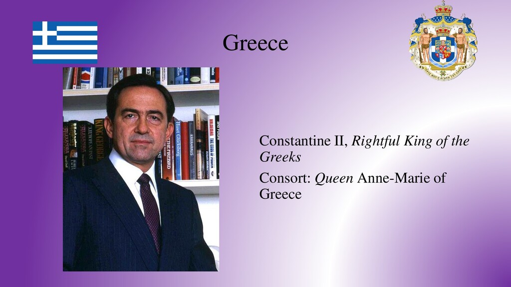 Greece Constantine II, Rightful King of the Gre...