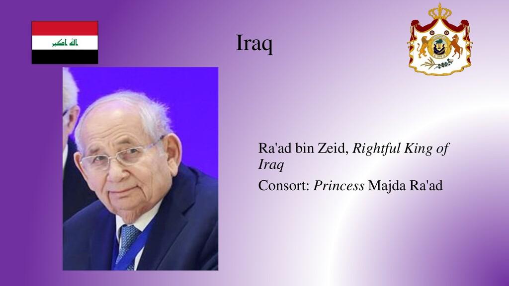 Iraq Ra'ad bin Zeid, Rightful King of Iraq Cons...