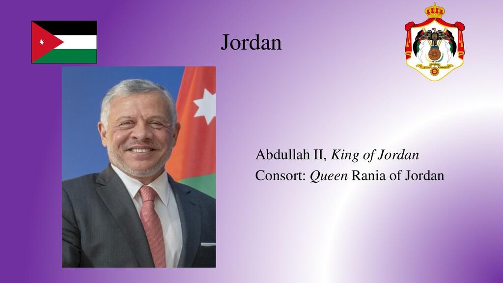 Jordan Abdullah II, King of Jordan Consort: Que...