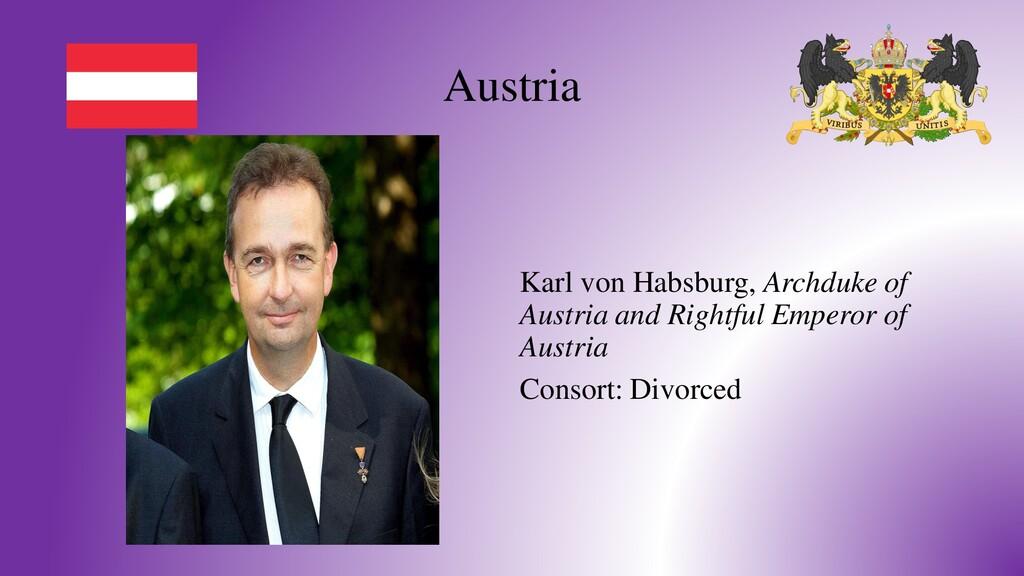 Austria Karl von Habsburg, Archduke of Austria ...