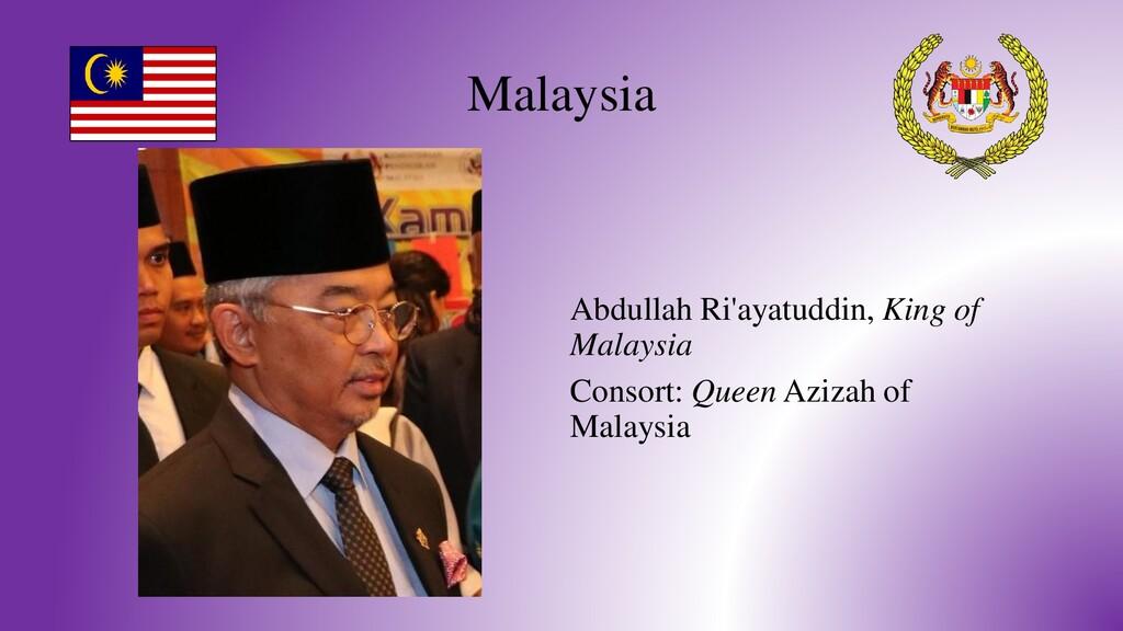 Malaysia Abdullah Ri'ayatuddin, King of Malaysi...