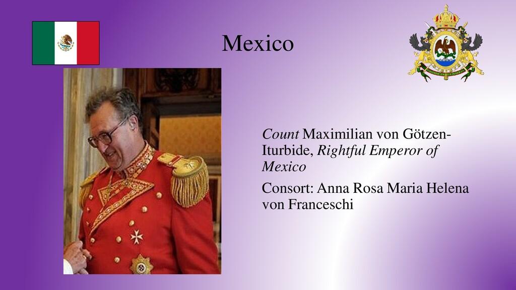 Mexico Count Maximilian von Götzen- Iturbide, R...