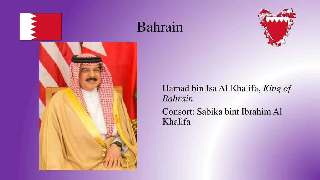 Bahrain Hamad bin Isa Al Khalifa, King of Bahra...