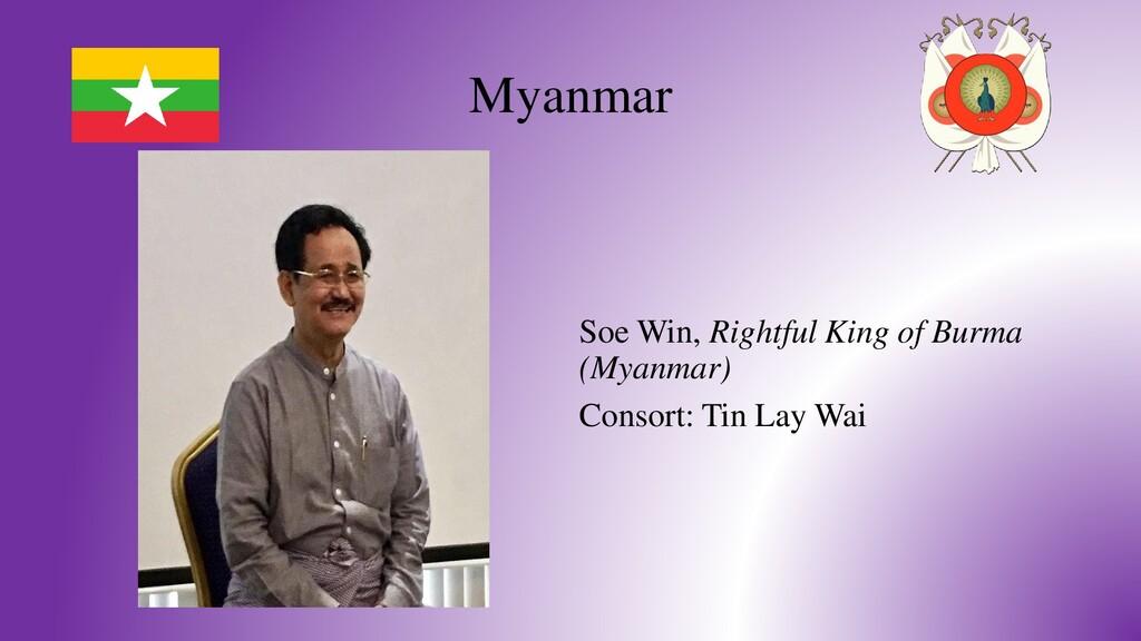 Myanmar Soe Win, Rightful King of Burma (Myanma...