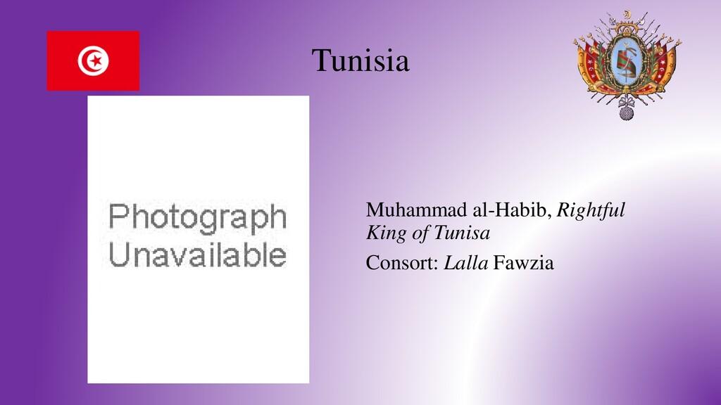 Tunisia Muhammad al-Habib, Rightful King of Tun...