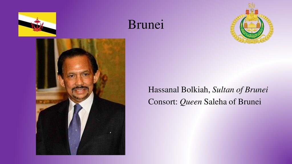 Brunei Hassanal Bolkiah, Sultan of Brunei Conso...