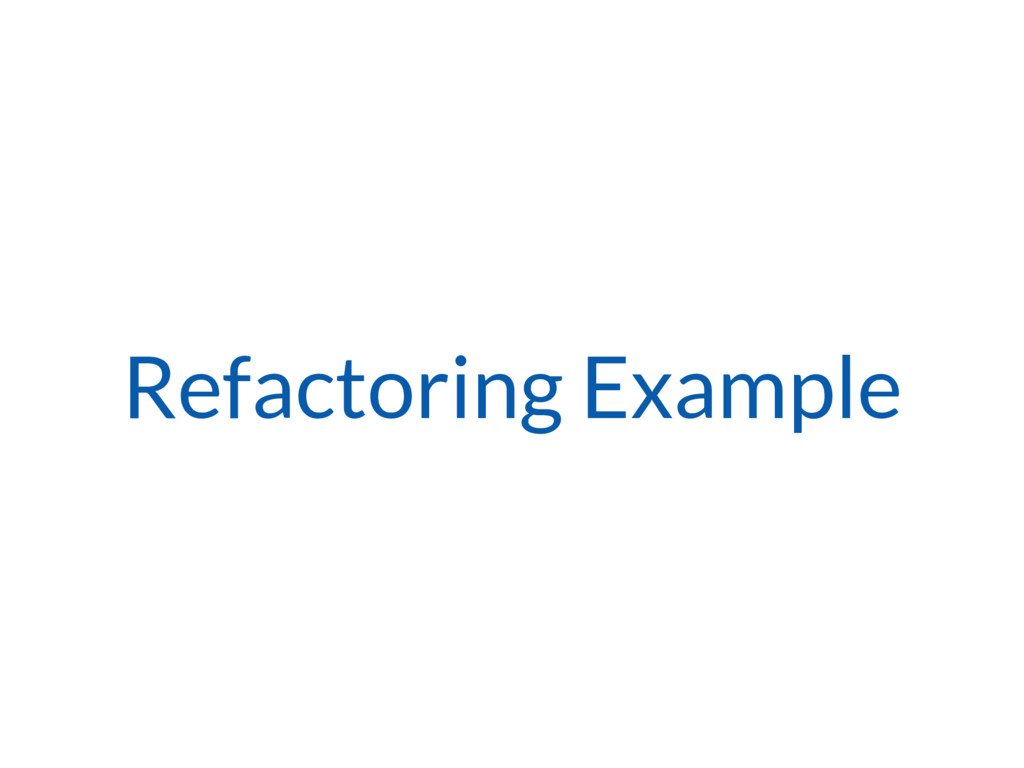Refactoring Example