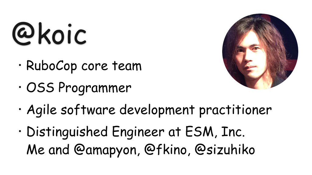 @koic • RuboCop core team • OSS Programmer • Ag...